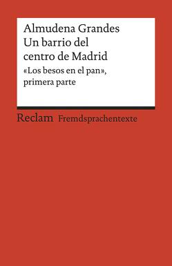 Un barrio del centro de Madrid von Amann,  Klaus, Grandes,  Almudena, Marín Barrera,  Sara A.