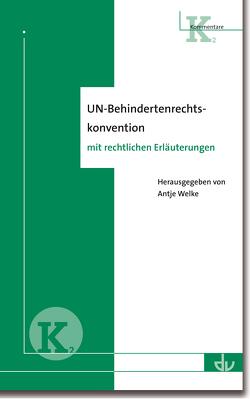 UN-Behindertenrechtskonvention von Welke,  Antje
