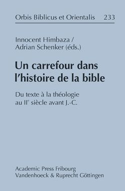 Un carrefour dans l'histoire de la Bible von Himbaza,  Innocent, Schenker,  Adrian