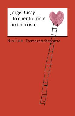 Un cuento triste no tan triste von Bucay,  Jorge, Gusti, Scheifl,  Andrea
