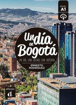 Un día en Bogotá von Rodríguez,  Ernesto