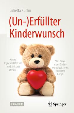 (Un-)Erfüllter Kinderwunsch von Kuehn,  Julietta