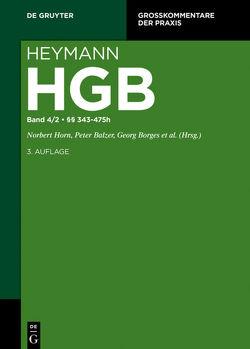 Heymann-Handelsgesetzbuch (ohne Seerecht) / UN-Kaufrecht von Balzer,  Peter, Borges,  Georg, Herrmann,  Harald, Horn,  Norbert