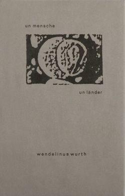 un mensche – un länder von Wurth,  Wendelinus