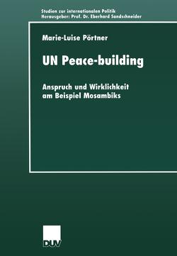 UN Peace-building von Pörtner,  Marie-Luise
