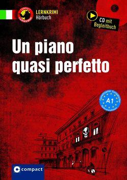 Un piano quasi perfetto von Stillo,  Tiziana