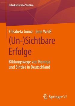 (Un-)Sichtbare Erfolge von Jonuz,  Elizabeta, Weiß,  Jane