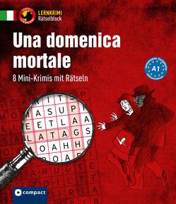 Una domenica mortale (A1) von Puccetti,  Alessandra Felici