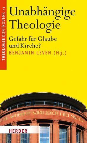 Unabhängige Theologie von Leven,  Benjamin