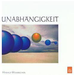 Unabhängigkeit von Wessbecher,  Harald