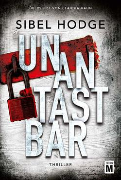 Unantastbar von Hahn,  Claudia, Hodge,  Sibel