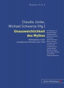 Unausweichlichkeit des Mythos von Jünke,  Claudia, Schwarze,  Michael