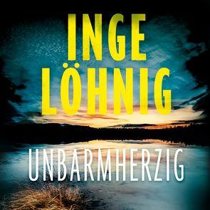 Unbarmherzig (Ein Gina-Angelucci-Krimi 2) von Löhnig,  Inge, Teltz,  Vera