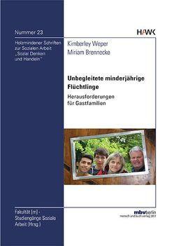 Unbegleitete minderjährige Flüchtlinge von Brennecke,  Miriam, Weper,  Kimberley
