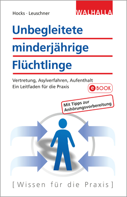 Unbegleitete minderjährige Flüchtlinge von Hocks,  Stephan, Leuschner,  Jonathan