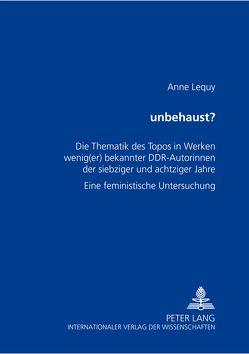 «unbehaust»? von Lequy,  Anne