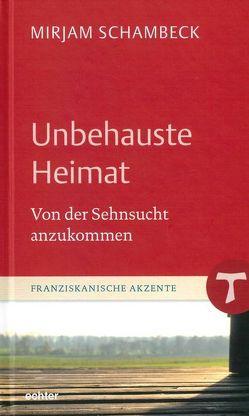 Unbehauste Heimat von Schambeck,  Mirjam