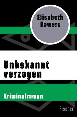 Unbekannt verzogen von Bowers,  Elisabeth, Kaps,  Angelika