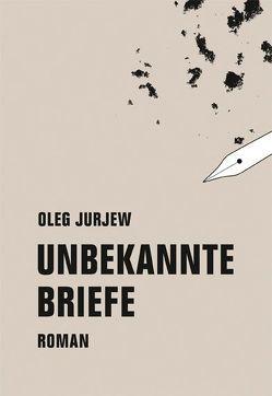 Unbekannte Briefe von Jurjew,  Oleg