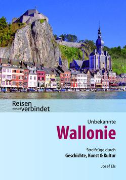 Unbekannte Wallonie von Els,  Josef