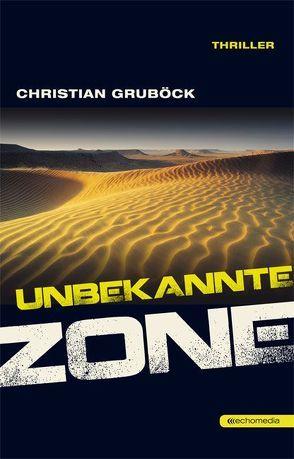Unbekannte Zone von Gruböck,  Christian