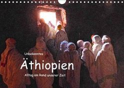 Unbekanntes Äthiopien – Alltag am Rande unserer Zeit (Wandkalender 2019 DIN A4 quer) von Bormann,  Knut