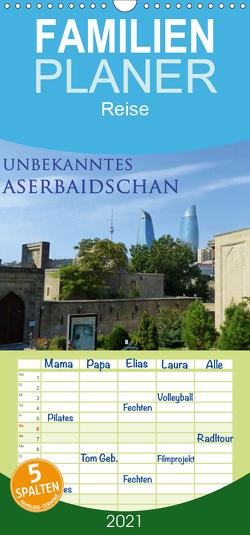Unbekanntes Aserbaidschan – Familienplaner hoch (Wandkalender 2021 , 21 cm x 45 cm, hoch) von Schiffer,  Michaela