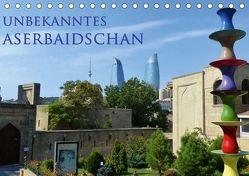 Unbekanntes Aserbaidschan (Tischkalender 2019 DIN A5 quer) von Schiffer,  Michaela
