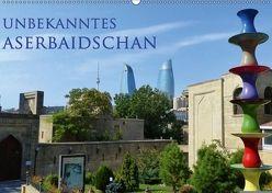 Unbekanntes Aserbaidschan (Wandkalender 2018 DIN A2 quer) von Schiffer,  Michaela