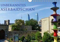 Unbekanntes Aserbaidschan (Wandkalender 2019 DIN A4 quer) von Schiffer,  Michaela