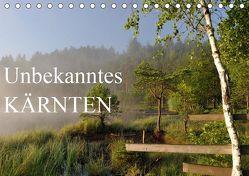 Unbekanntes KärntenAT-Version (Tischkalender 2019 DIN A5 quer) von Straßburg,  Burkhard