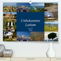 Unbekanntes Latium (Premium, hochwertiger DIN A2 Wandkalender 2020, Kunstdruck in Hochglanz) von Fritz,  Florian