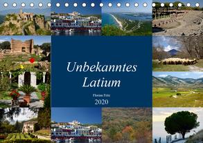 Unbekanntes Latium (Tischkalender 2020 DIN A5 quer) von Fritz,  Florian