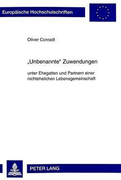 «Unbenannte» Zuwendungen von Conradt,  Oliver