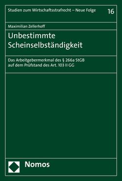 Unbestimmte Scheinselbständigkeit von Zellerhoff,  Maximilian