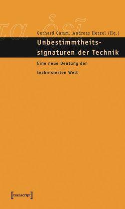Unbestimmtheitssignaturen der Technik von Gamm,  Gerhard, Hetzel,  Andreas
