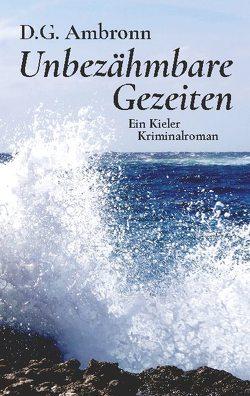 Unbezähmbare Gezeiten von Ambronn,  D.G.