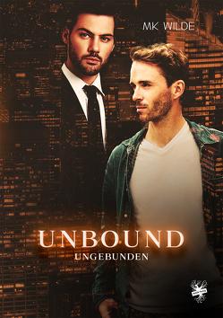 Unbound – Ungebunden von Wilde,  MK