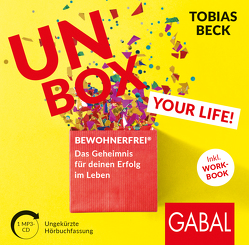 Unbox your Life! von Beck,  Tobias, Roden,  Simon