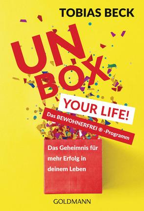 Unbox Your Life! von Beck,  Tobias