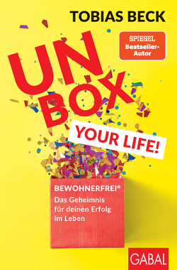 Unbox your Life! von Beck,  Tobias