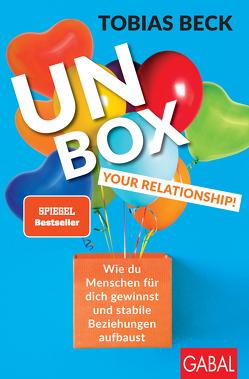 Unbox your Relationship! von Beck,  Tobias, Scherer,  Hermann