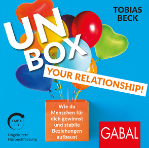 Unbox your Relationship! von Beck,  Tobias, Roden,  Simon, Scherer,  Hermann