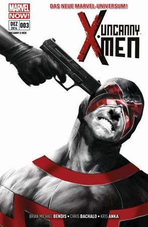 Uncanny X-Men von Anka,  Kris, Bachalo,  Chris, Bendis,  Brian Michael, Rudy,  Marco