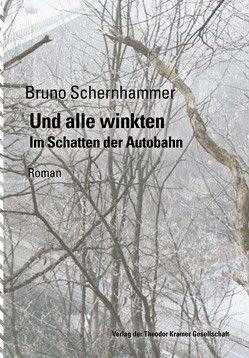 Und alle winkten von Schernhammer,  Bruno