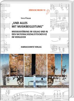 """""""Und alles mit Musikbegleitung"""" von Klause,  Inna"""