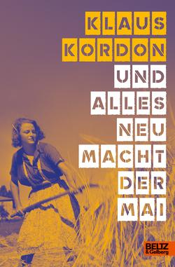 Und alles neu macht der Mai von Kopp,  Suse, Kordon,  Klaus