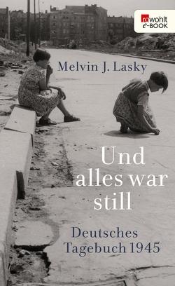Und alles war still von Krüger,  Christa, Lasky,  Melvin J., Schuller,  Wolfgang, Thies,  Henning