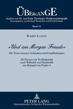 «Und am Morgen Freude» von Lange,  Karin