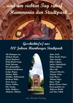 """""""… und am siebten Tag schuf Hammonia den Stadtpark …"""" von Bockel,  Rolf von, Schütt,  Peter"""